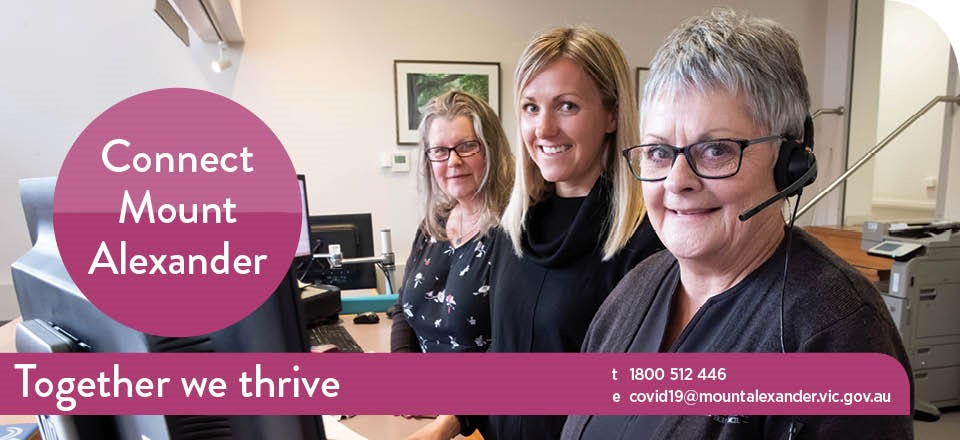 Mount Alexander Shire Council staff ready to support you on the COVID-19 help line.