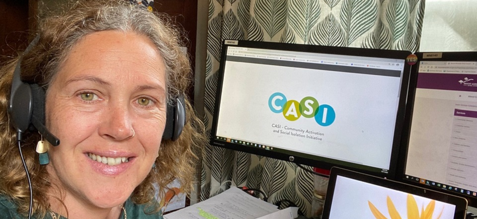 Mel is the local community connector as part of the Community Activation and Social Isolation Initiative (CASI)